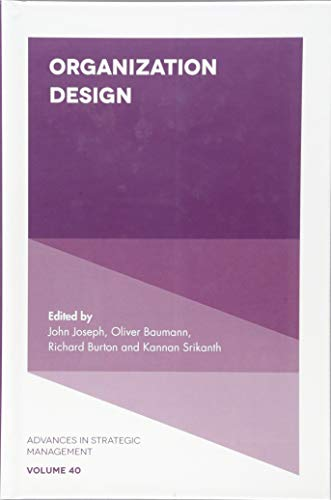 Organization Design (Advances in Strategic Management)