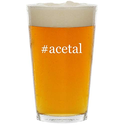 - #acetal - Glass Hashtag 16oz Beer Pint