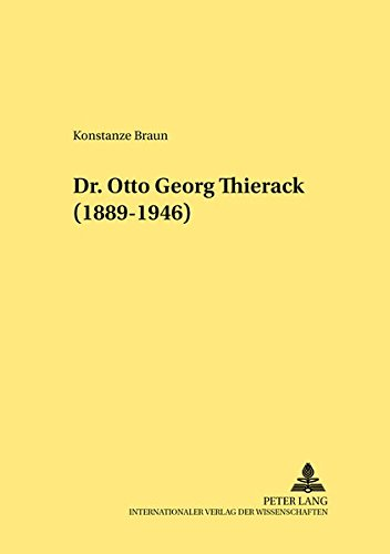 Dr. Otto Georg Thierack- (1889-1946) (Rechtshistorische Reihe) (German Edition) pdf