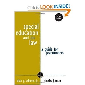 Dr. A. G. Osborne Jr.'s,Dr. C. J. Russo's Special Education and the Law 2nd(second) edition (Special Education and the Law: A Guide for Practitioners [Paperback])(2006)