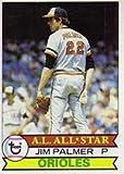1979 Topps Regular (Baseball) Card# 340 Jim Palmer of the Baltimore Orioles ExMt Condition