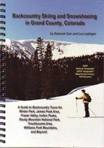 Backcountry Skiing and Snowshoeing in Grand County, Colorado (Best Backcountry Skiing In Colorado)