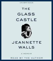 The Glass Castle: A Memoir [Audiobook, Unabridged]