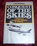 Conquest of the Skies, Carl Solberg, 0316803308