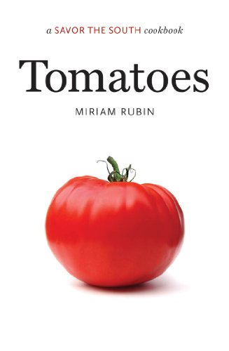 Tomatoes: a Savor the South® cookbook (Savor the South Cookbooks)