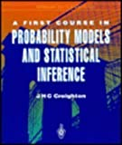 An Introduction to Probability Models and Statistical Inference, Creighton, James H., 0387941142