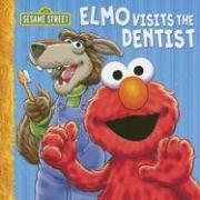 Elmo Visits the Dentist (Sesame Street (Dalmatian Press))