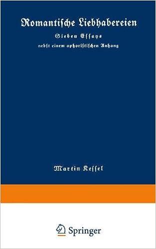 Book Romantische Liebhabereien: Sieben Essays nebst einem Aphoristischen Anhang (German Edition)