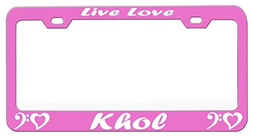 Live Love Khol Music And Instruments Pink Steel Metal License Auto Tag, License Plate Frame