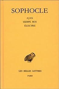 Oeuvres, tome 2 : Ajax - OEdipe Roi - Électre par  Sophocle