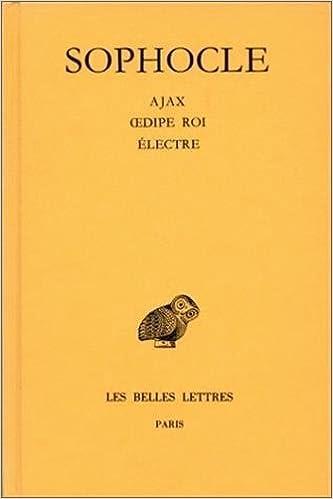 Livres Oeuvres, tome 2 : Ajax - Oedipe roi - Electre pdf, epub ebook