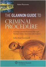 Book Glannon Guide to Criminal Procedure (10) by Cornwell, John Kip [Paperback (2010)]