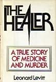 The Healer, Leonard Levitt, 0670364428