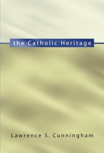 The Catholic Heritage: