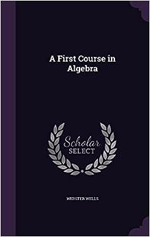Book A First Course in Algebra