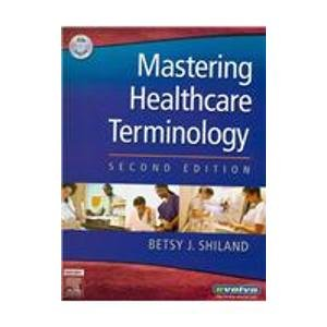 Medical Terminology Online to Accompany Mastering Healthcare Terminology (Access Code, Textbook and Mosby's Dictionary 8