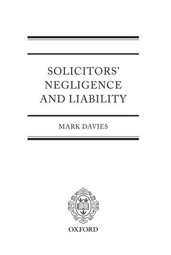 Solicitor's Negligence and Liablility