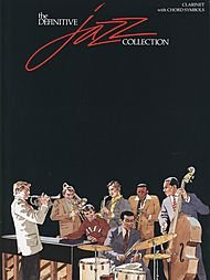 Hal Leonard Definitive Jazz Collection Clarinet with Chord Symbols - Hal Leonard Jazz Clarinet
