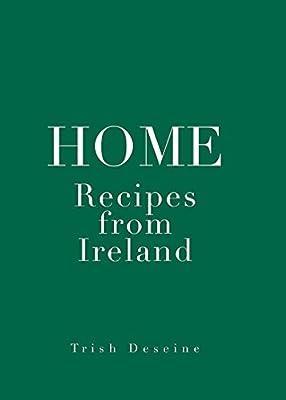 Home Recipes From Ireland Hp Beaux Livres Amazon Co Uk