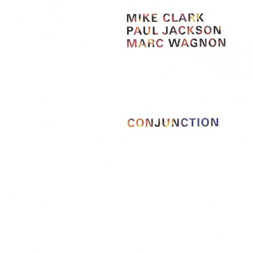 Mike Clark - Marc Wagnon Conjunction