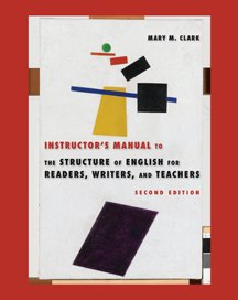 The Structure of English For Readers, Writers, and Teachers, Second Edition