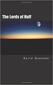 The Lords of Haff: Volume 1 (The Haff Series)
