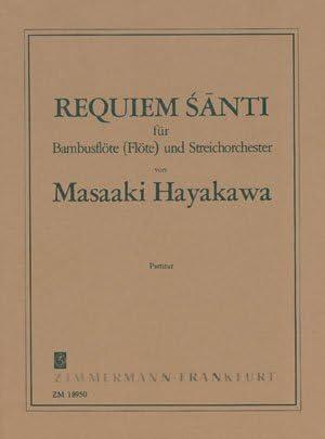 Requiem Santi: para bambú flauta (Flauta) y Streicher ...