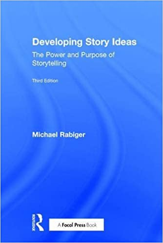 Developing Story Ideas: The Power and Purpose of
