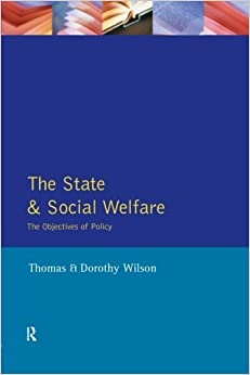 The State and Social Welfare - The Objectives of Policy (1991-07-01)