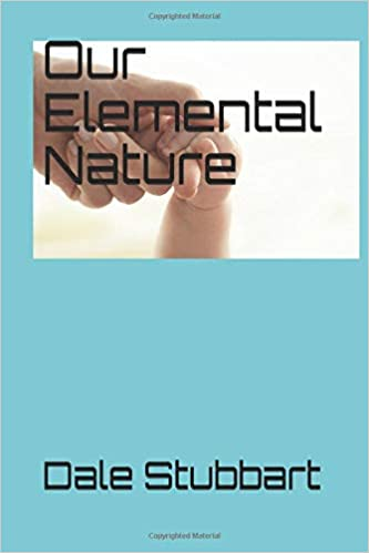 Our Elemental Nature