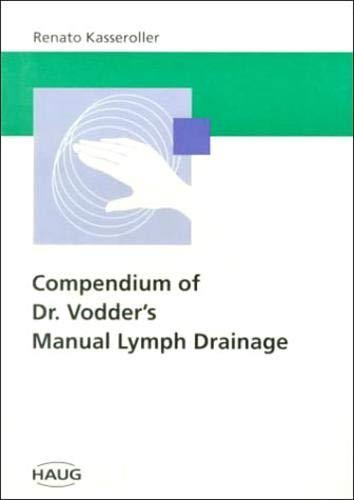(Compendium of Dr. Vodder's Manual Lymph Drainage)