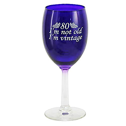 80 I'm Vintage Wine Glass]()