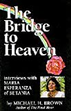 Bridge to Heaven, M Brown, 1880479222