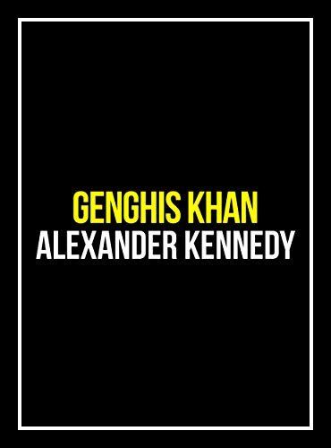 Genghis Khan: The Flail of God (The True Story of Genghis Khan) (Historical Biographies of Famous People) (Of Barrels Types Rain)