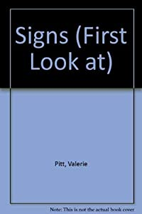 Paperback Signs (First Look Books) (First Look at) Book