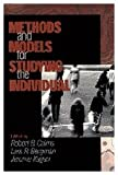 Methods and Models for Studying the Individual, Cairns, Robert B. and Bergman, Lars R., 076191451X