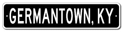 Custom Aluminum Sign GERMANTOWN, KENTUCKY US City and State Name Sign