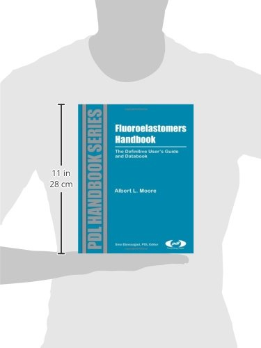 Fluoroelastomers Handbook. The Definitive Users Guide