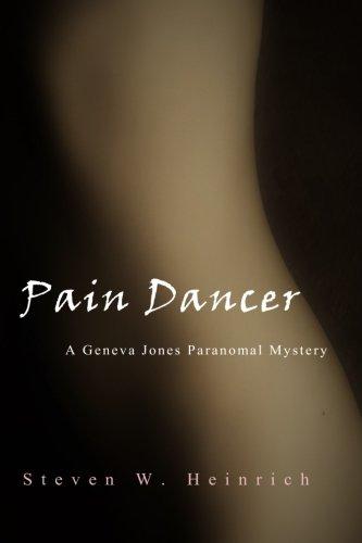 Download Pain Dancer: A Geneva Jones Paranormal Mystery (Volume 1) PDF