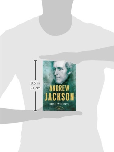 Amazon Com Andrew Jackson 9780805069259 Sean Wilentz Arthur M