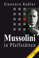 Mussolini in Pfaffstätten