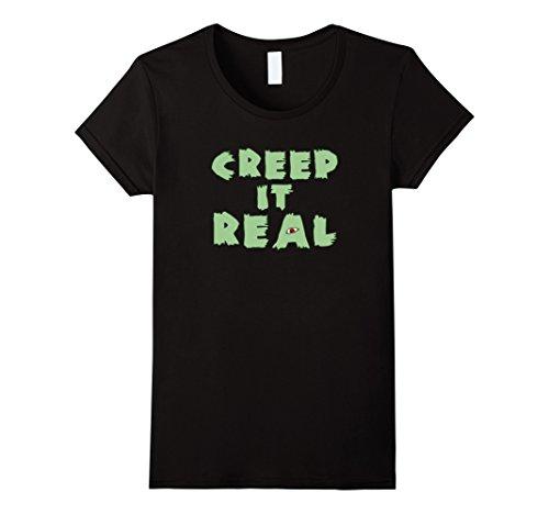 Funny Halloween Pun Costumes (Womens Creep It Real Funny Halloween Pun T-Shirt XL Black)