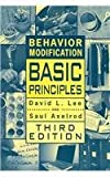 Behavior Modification : Basic Principles, Lee, David L. and Axelrod, Saul, 1416400583
