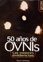 50 años de ovnis. las mejores evidencias par Cardeñosa