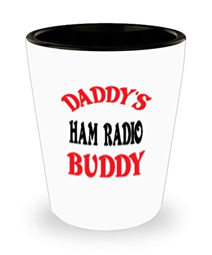 White Ceramic Shot Glass Daddy's Ham Radio Buddy Coffee Mug - Unique Cool Cute Father's Day Gifts Trust Me Great Novelty Gift Dad,al4564 ()