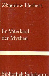 Im Vaterland der Mythen. Griechisches Tagebuch.