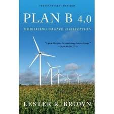 Download Plan B 4.0: Mobilizing to Save Civilization (Substantially Revised) pdf