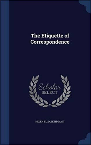 The Etiquette of Correspondence