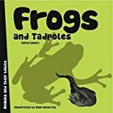 Frogs and Tadpoles, Anita Ganeri, 1840896426