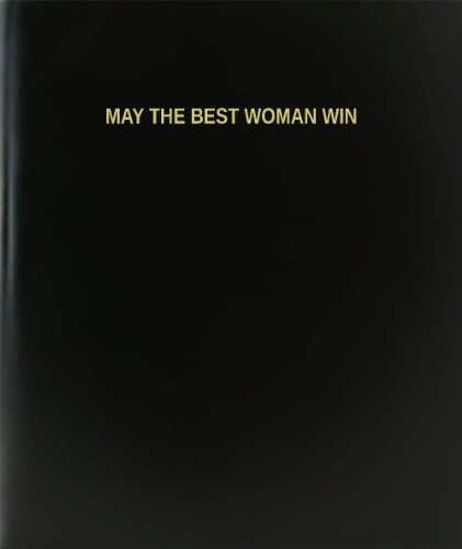 BookFactory May The Best Woman Win Log Book / Journal / Logbook - 120 Page, 8.5''x11'', Black Hardbound (XLog-120-7CS-A-L-Black(May The Best Woman Win Log Book)) by BookFactory